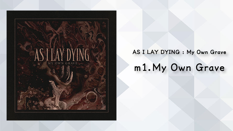 AS I LAY DYING : My Own Grave