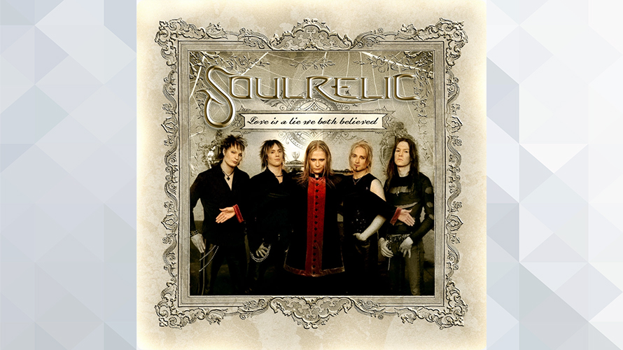 Soulrelic:Love Is a Lie We Both Believed