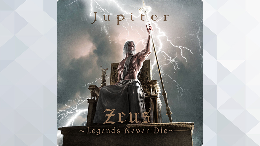 Jupiter:Zeus~Legends Never Die~