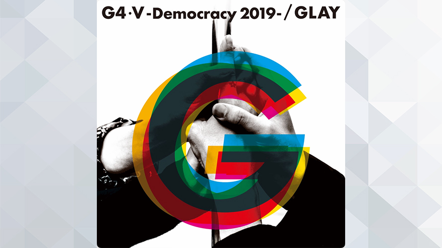 GLAY:G4・V-Democracy 2019-