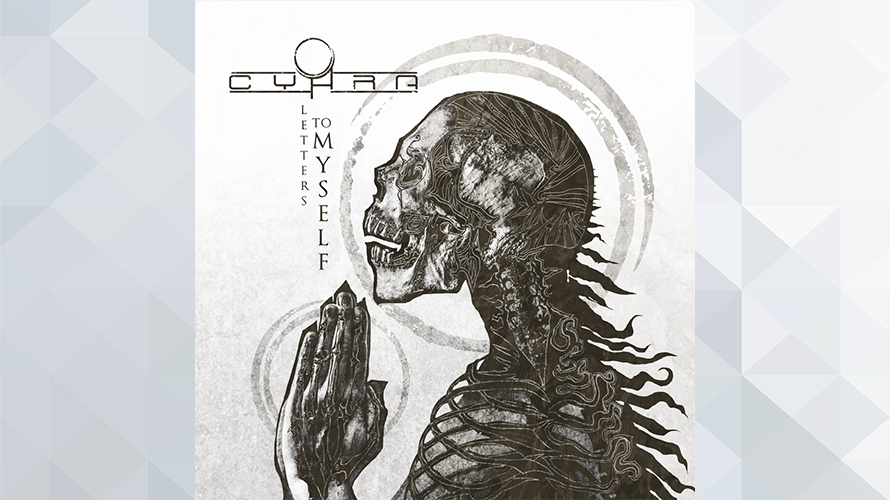 Cyhra:Letters To Myself