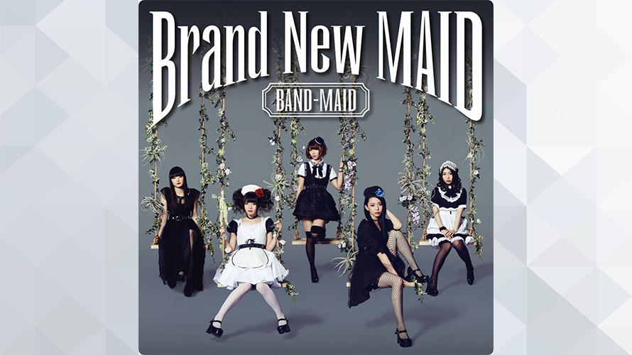 BAND-MAID:Brand New MAID