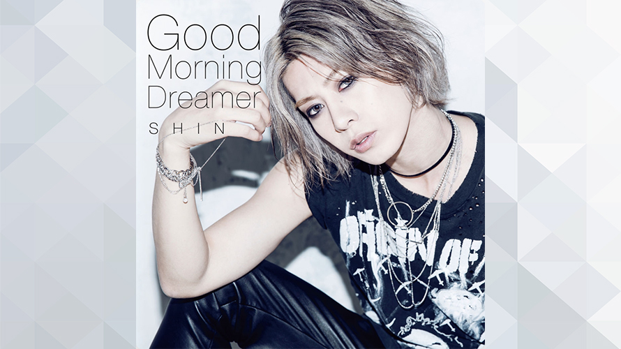 SHIN:Good Morning Dreamer