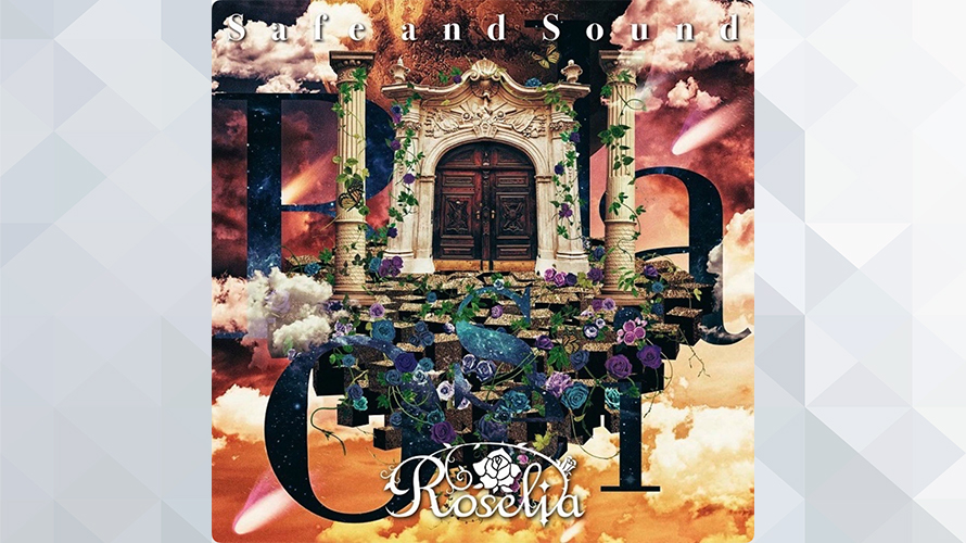 Roselia:Safe and Sound