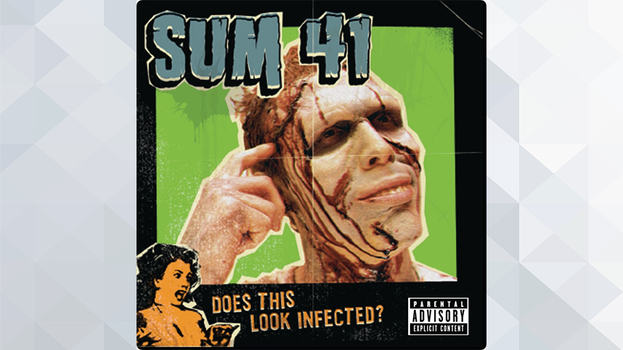 SUM 41:Does This Look Infected?