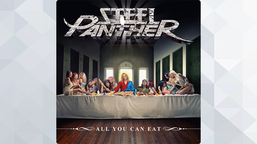 Steel Panther:All You Can Eat