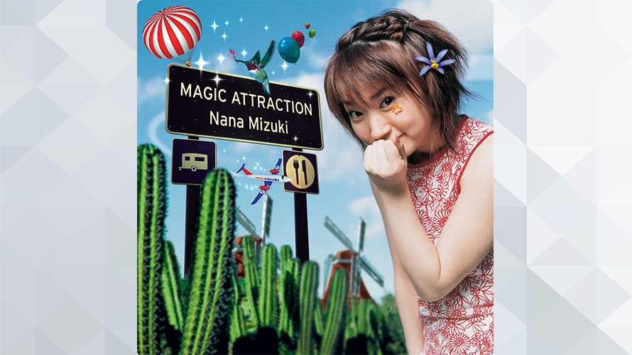 水樹奈々:MAGIC ATTRACTION