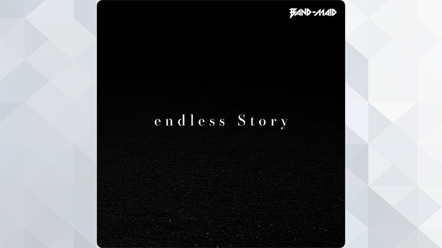 BAND-MAID:endless Story