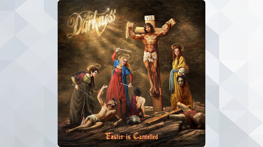The Darkness:EASTER IS CANCELLED