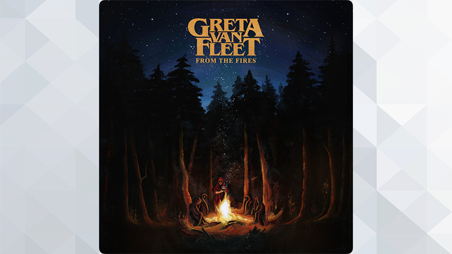 Greta Van Fleet:From the Fires