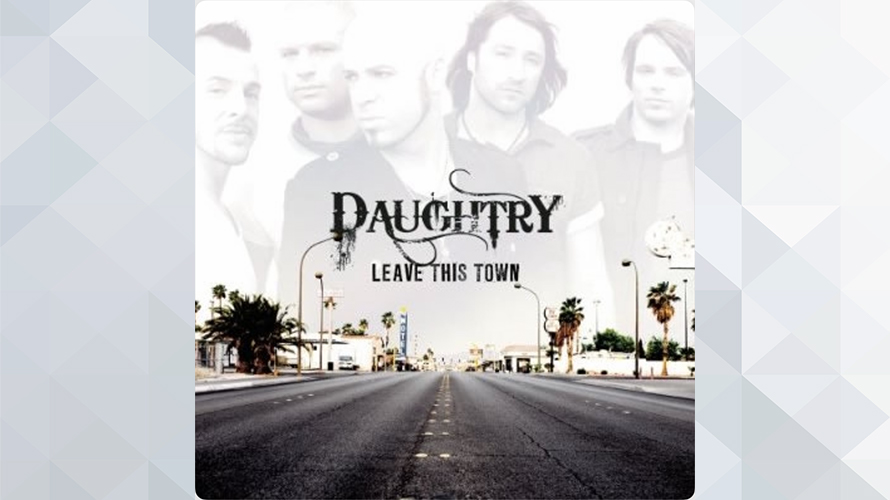 Daughtry:Leave This Town