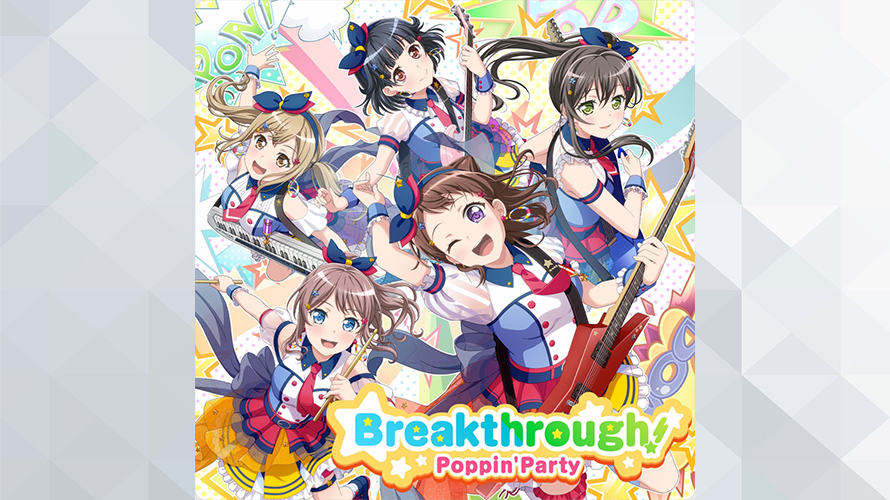 Poppin'Party:Breakthrough!