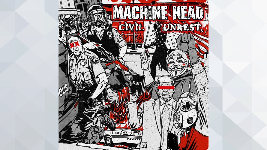 MACHINE HEAD:Civil Unrest