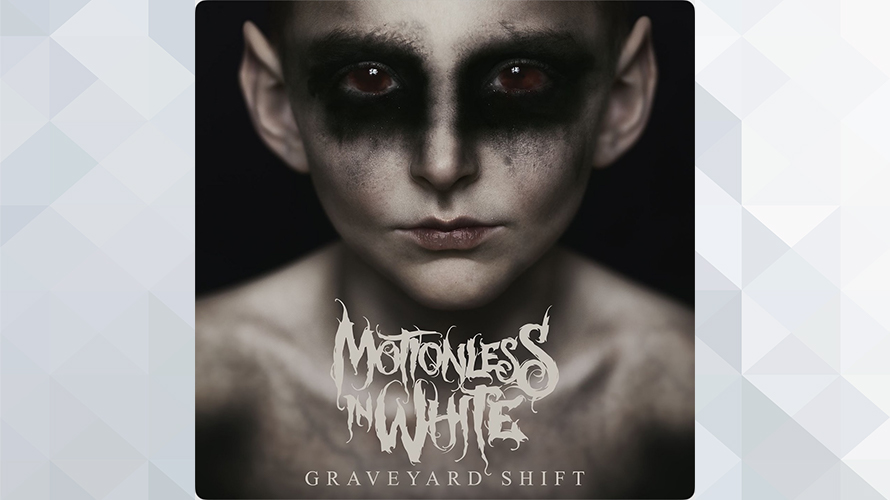 Motionless In White:Graveyard Shift