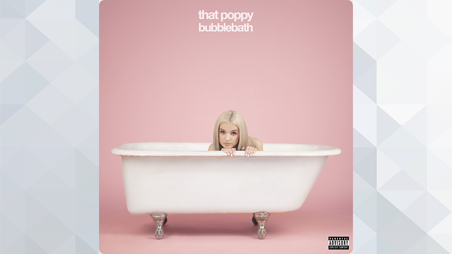That Poppy:Bubblebath