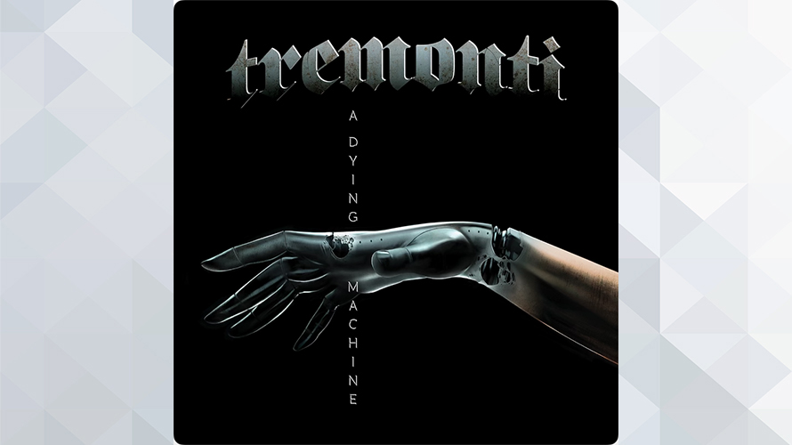 Tremonti:A Dying Machine