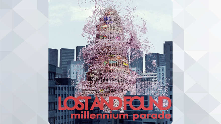 millennium parade:lost and found