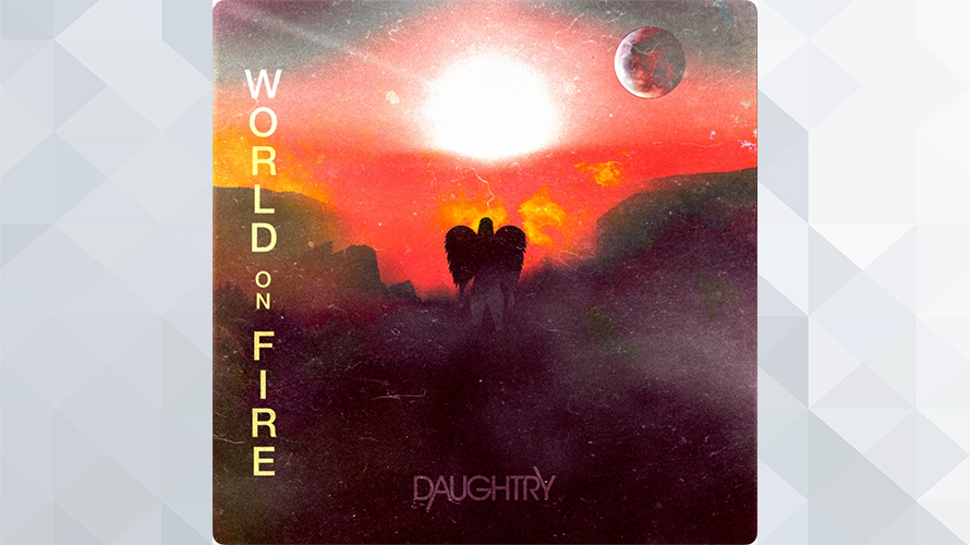 Daughtry:World On Fire