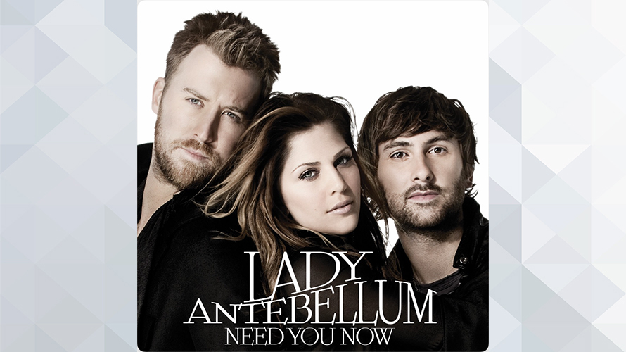 Lady Antebellum:Need You Now