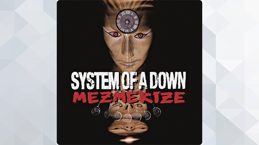 System of a Down:Mezmerize