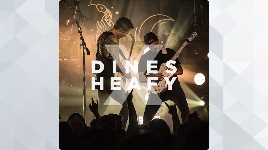 Dines X Heafy:Dines X Heafy