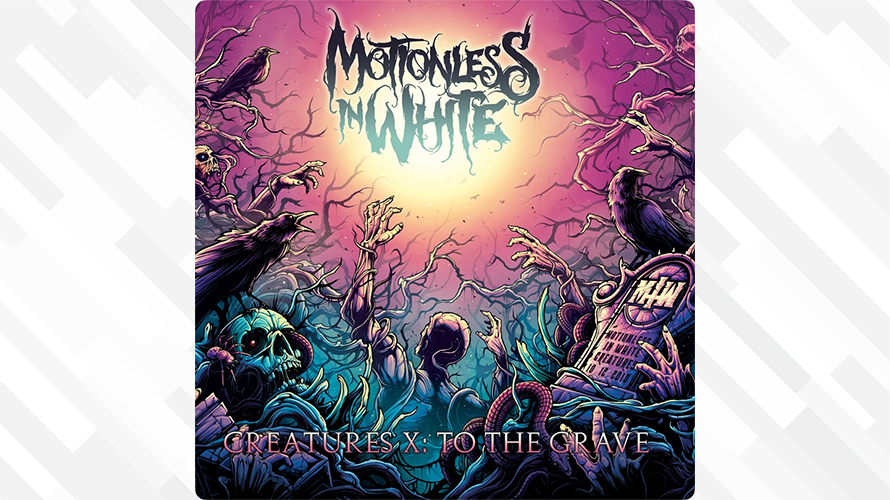 Motionless In White:Creatures X: To The Grave
