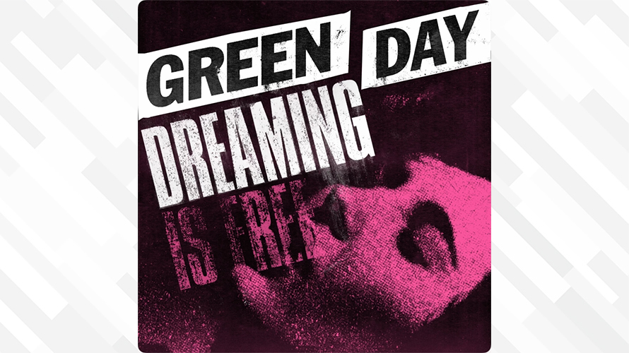 Green Day:Dreaming