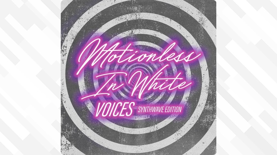 Motionless In White:Voices: Synthwave Edition