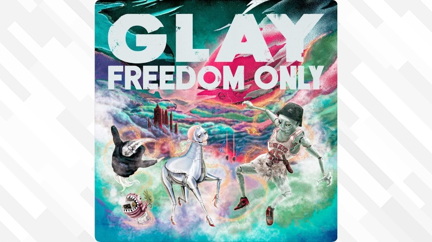 GLAY:FREEDOM ONLY